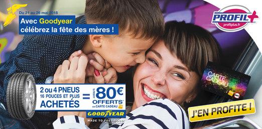 Promo Goodyear : Fête des mères